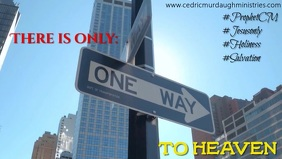 One Way to Heaven