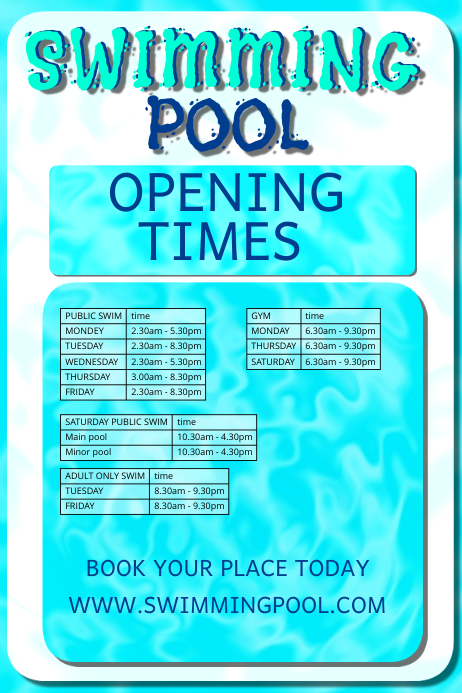 Opening times1 template postermywall for Pool design hours