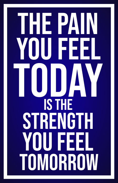 Pain to Strength Motivational Poster Template Tabloide