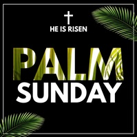 palm sunday, he is risen, holy week Vierkant (1:1) template
