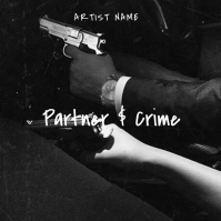 partner and crime rap album cover template