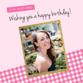 Pick Happy Birthday Wish with Photo Instagram Post template