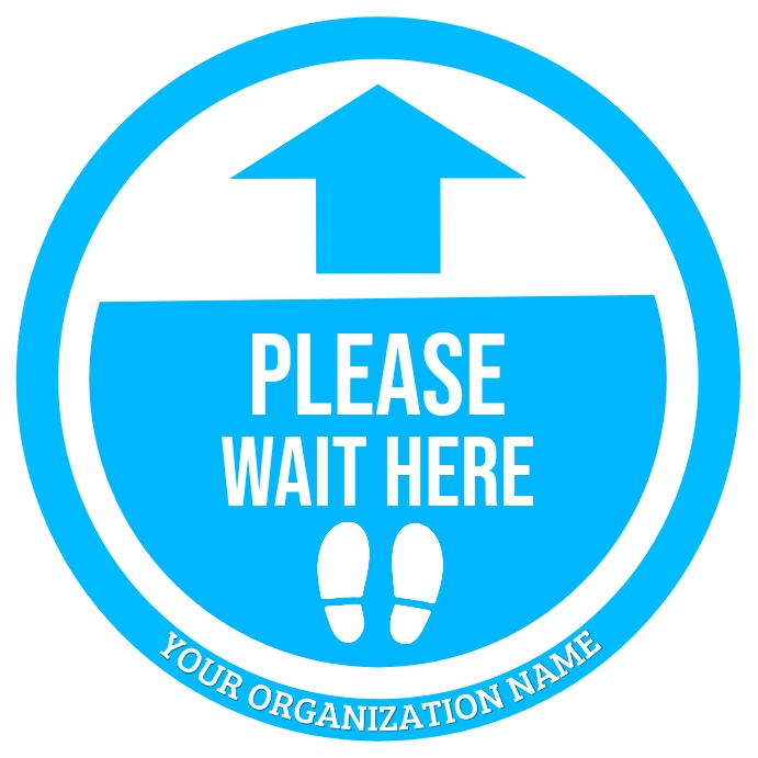 Please Wait Here Sign Board Template