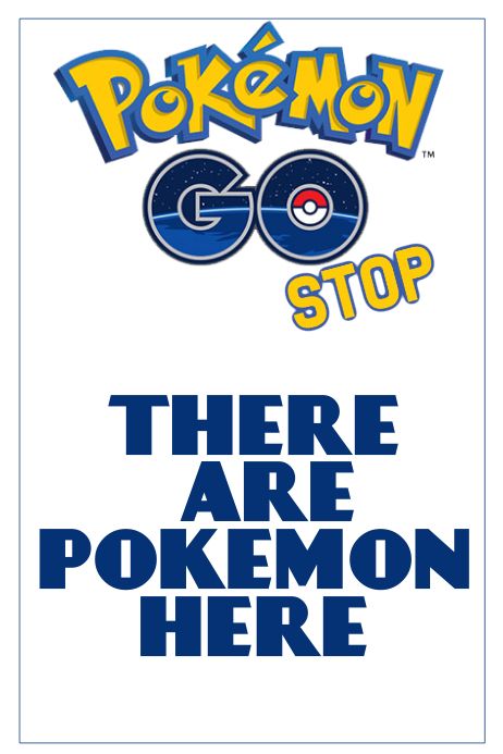 Pokemon go stop sign poster flyer template | PosterMyWall