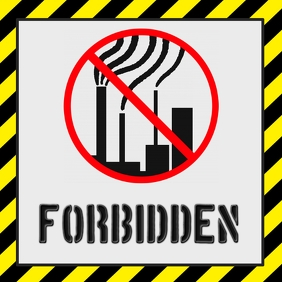 Polution forbidden customizable instagram pos