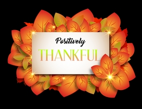 Positively Thankful- Thanksgiving Poster