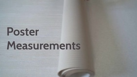 Poster Measurements video content