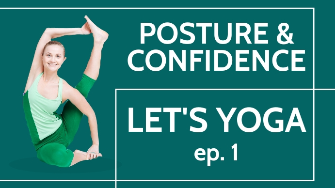 posture and confidence yoga online youtube th YouTube-thumbnail template