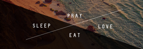 Pray. Sleep. Love. Eat. Tumblr Banner template