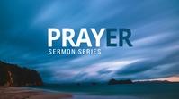 Prayer Sermon series 数字显示屏 (16:9) template