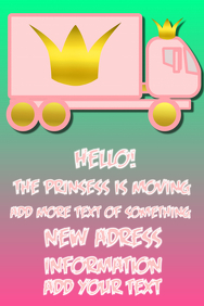 Prinsess Moving truck - i am moving, new house, place