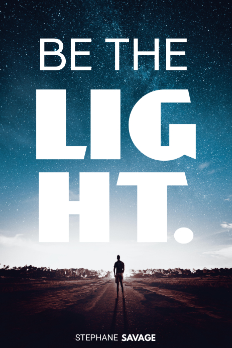image regarding Printable Poster referred to as Printable Tailor made Be the Light-weight Inspirational Poster Template