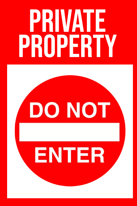 PRIVATE PROPERTY Poster template