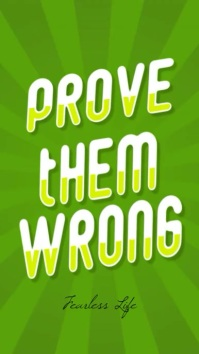 Prove Them Wrong funny quote instagram story