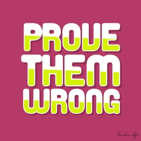 Prove Them Wrong short quote square poster