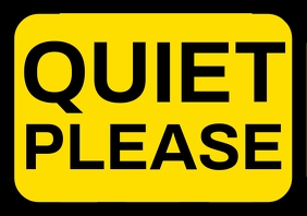 Quiet Please Sign Board Template A4