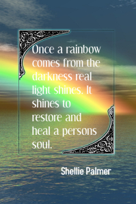 Rainbow Of Light Inspiring Quote