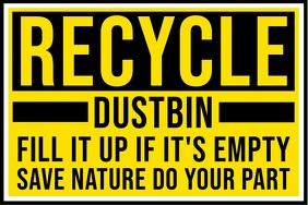 Recycle Dustbin Sign Board Template Spanduk 4' × 6'