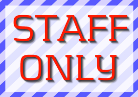 RED TEXT blue simple striped frame on sign - STAFF ONLY