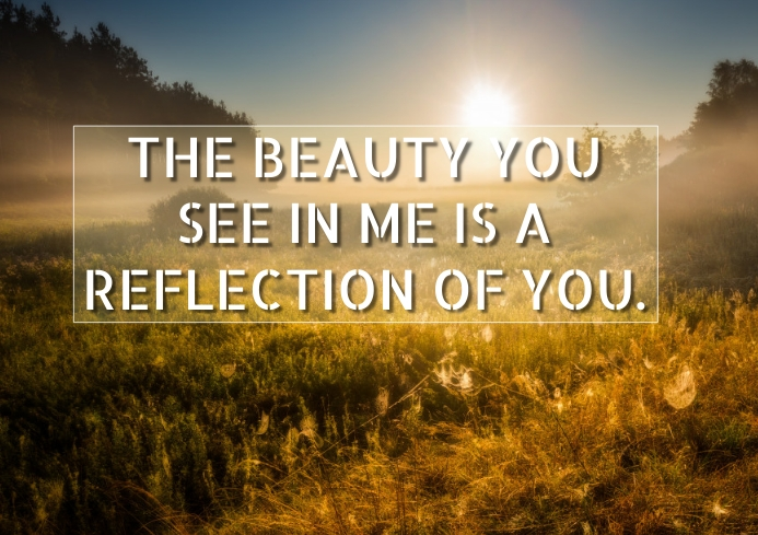 REFLECTION AND BEAUTY QUOTE TEMPLATE A1