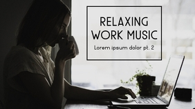 relaxing work music youtube thumbnail