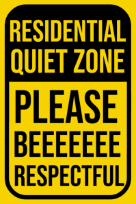 Residential Quiet Zone Sign Board Template