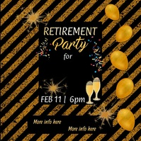 Retirement Party Video Quadrado (1:1) template