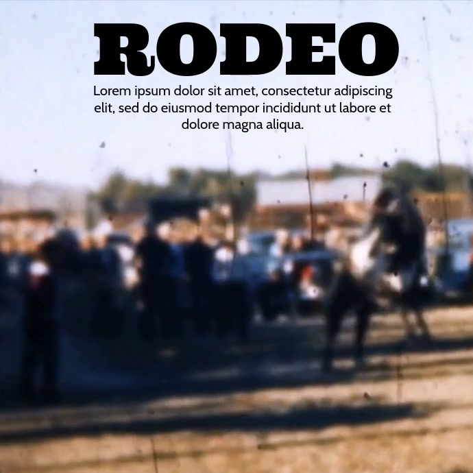 RODEO VIDEO TEMPLATE Kvadrat (1:1)