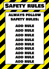 Rules always follow safety rules