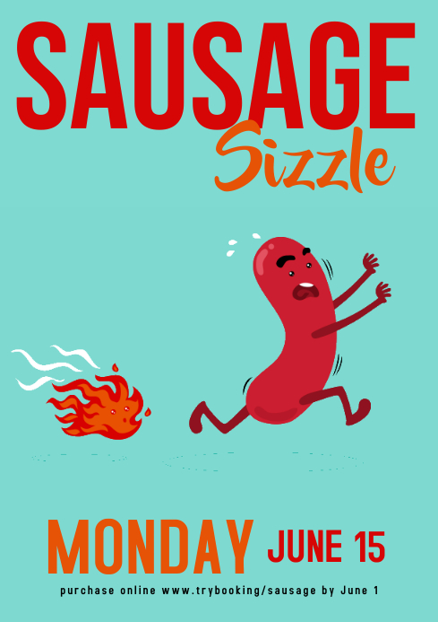 Sausage sizzle poster Run