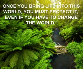 SAVE THE LIFE AND PROTECT THE WORLD QUOTE TEM Malaking Rektangle template
