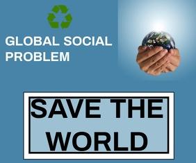 SAVE THE WORLD BORAD SIGN TEMPLATE 巨型广告