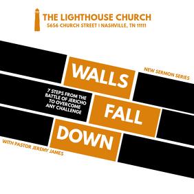 SERMON SERIES: Walls Fall Down