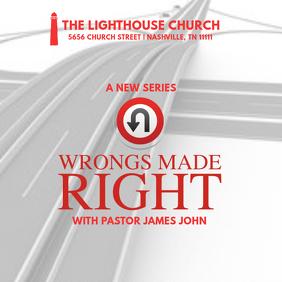 SERMON SERIES: Wrongs Made Right