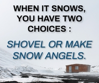 SHOVEL AND SNOW ANGELS QUOTE TEMPLATE Large Rectangle