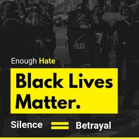 Silence is Betrayal BLM Social Media Post