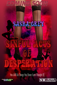 Sinful Acts Of Desperation