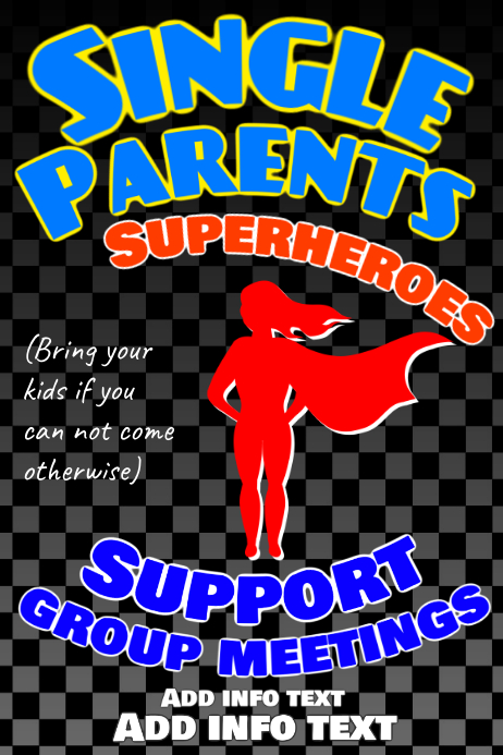 Single Parents Super Hero Meeting Template Postermywall