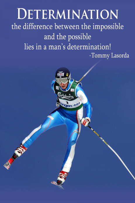Ski Skiing Determination Motivational Sports Poster ski club
