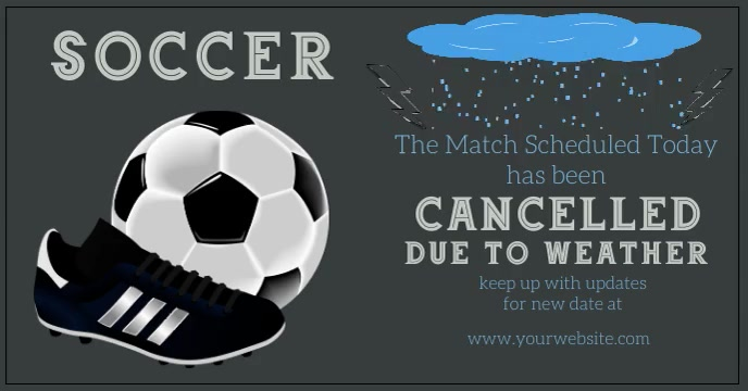 Soccer Rescheduled due to Bad Weather ปกอีเวนต์ Facebook template