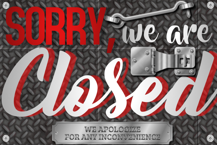 We are closed sign template yelomphonecompany we are closed sign template customizable design templates for closed sign postermywall flashek Images