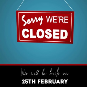 Sorry we are closed sign video Square (1:1) template