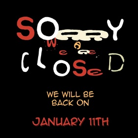 Sorry we are closed video sign