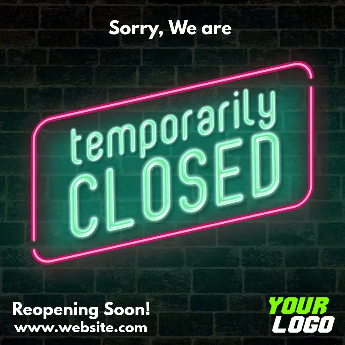 Sorry we are temporarily closed neon sign vid Kvadrat (1:1) template