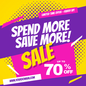 Spend More - Save More Sale Discount Instagram Post template