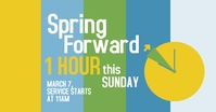Spring Forward Church Service Facebook Shared Image template