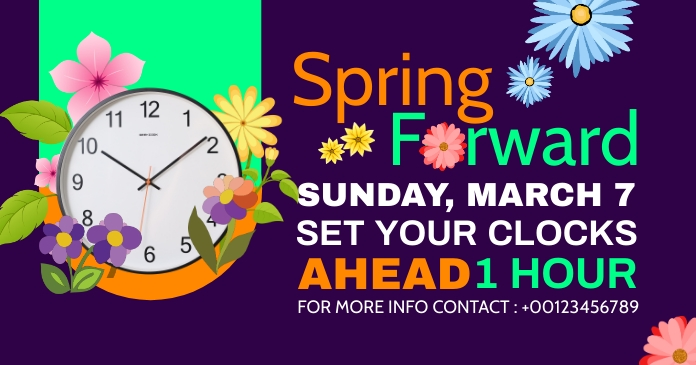 spring forward daylight saving begins Facebook Shared Image template