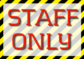 staff only sighn red text and yellow tape background