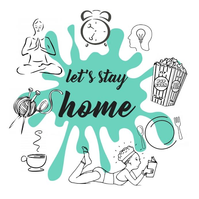 Gambar Ilustrasi Stay At Home Tinggal Di Rumah Templat Postermywall