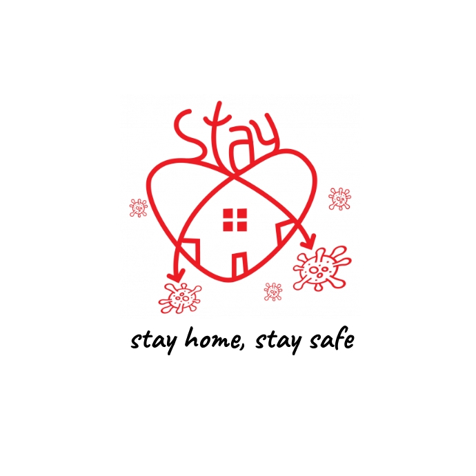 Stay Home, Stay Home Stay Safe, Covid-19 Logo template
